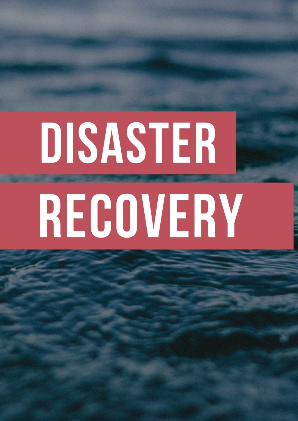 Disaster Recovery Planning – Be a step ahead